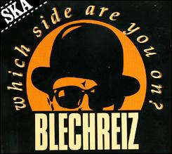 Blechreiz - Which Side Are You On  - 1993