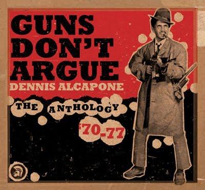 Dennis Alcapone ‎– Guns Don't Argue - The Anthology '70-77