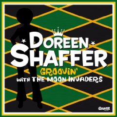 Doreen Shaffer & The Moon Invaders - Groovin - 2009 I