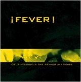 Dr. Ring Ding & The Senior Allstars - Fever - 2001