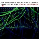 Dr. Ring Ding & The Senior Allstars - Meet Victor Rice - 2001