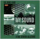 Dr. Ring Ding & The Senior Allstars - My Sound - 1998