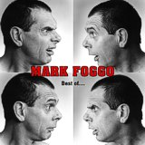 Mark Foggo - Best Of ... - 2001