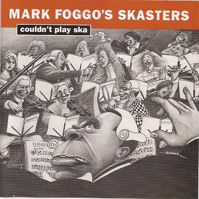 Mark Foggo - Couldn´t Play Ska - 1992