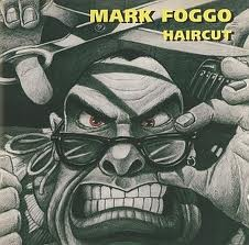 Mark Foggo - Haircut - 1995
