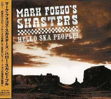 Mark Foggo - Hello Ska People - 2006