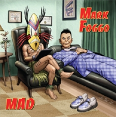 Mark Foggo - Mad - 2010