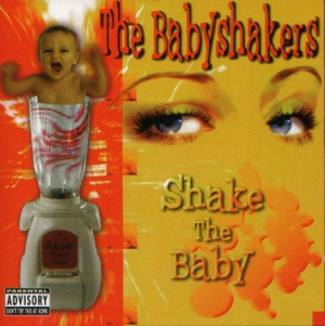 Mark Foggo & The Babyshakers - Shake The Baby - 2003