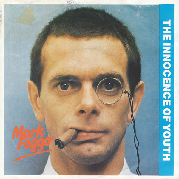 Mark Foggo - The Innocence Of Youth - 1984