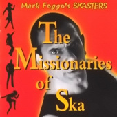 Mark Foggo - The Missionaries Of Ska - 2002