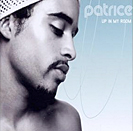 Patrice - Up In My Room - 2002