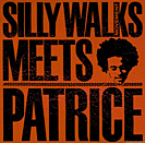 Silly Walks Movement meets Patrice - 2003