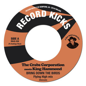 The Crabs Corporation meets King Hammond - Bring Down The Birds - 2010