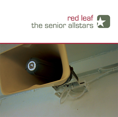 The Senior Allstars - Red Leaf - 2006